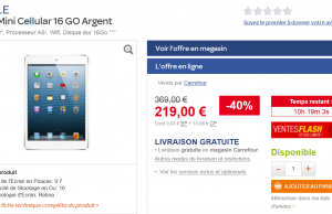 Ipad Mini à 219 € au lieu de 369 € en vente flash sur le site de Carrefour (-40%)