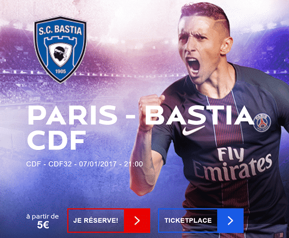 Match Coupe de France PSG – Bastia à 5 €