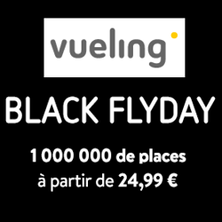 Black Friday Vueling : 1 000 000 de billets d'avion à 24,99 €